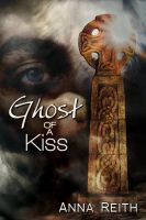 Cover for 'Ghost of a Kiss'