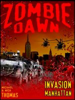 Cover for 'Invasion Manhattan (Zombie Dawn Stories)'