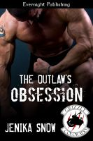 Jenika Snow - The Outlaw's Obsession