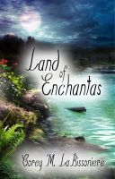 Cover for 'Land of Enchantas'