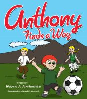 Cover for 'Anthony Finds a Way'
