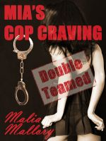 Cover for 'Mia's Cop Craving 2 - Double Teamed (Police Officer Sex Fantasy #2)'