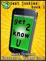 Cover for 'Get 2 Know U Text Junkies: Book 1'