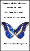 SilverTonalities Sheet Music Services - Jesu Joy of Man's Desiring Easy Piano Sheet Music