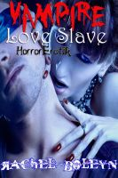 Cover for 'Vampire Love Slave: HorrorErotik 3'