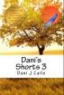 Dani's Shorts 3 by Dani J Caile