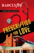 Prescription for Love by Radclyffe