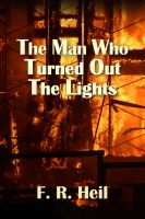 Cover for 'The Man Who Turned Out The Lights'