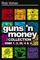 Cover for 'Guns 'n Money: The Collection'