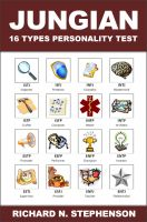Cover for 'Jungian 16 Types Personality Test: Find Your 4 Letter Archetype to Guide Your Work, Relationships, & Success'