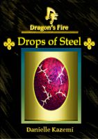 Cover for 'Drops of Steel (#16) (Dragon's Fire)'