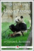 Cover for '14 Fun Facts About Giant Pandas: A 15-Minute Book'