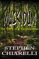 Cover for 'Muckydum - The Story of a Haunted Man'