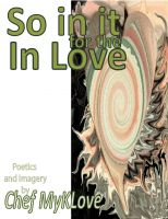 Cover for 'So in it for the In Love'
