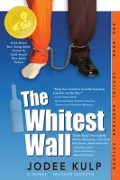 Cover for 'The Whitest Wall'
