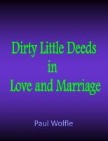 Cover for 'Dirty Little Deeds In Love And Marriage'
