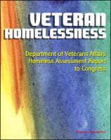 Cover for 'Veteran Homelessness: Department of Veterans Affairs Homeless Assessment Report to Congress'