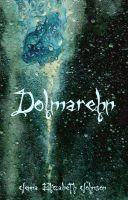 Cover for 'Dolmarehn - Book Two of the Otherworld Trilogy'