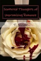 Cover for 'Scattered Thoughts of Unpromising Romance'