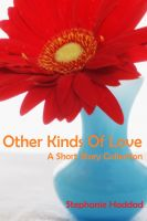 Cover for 'Other Kinds of Love: A Short Story Collection'