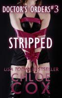 Chloe Cox - Doctor's Orders: Stripped (#3)