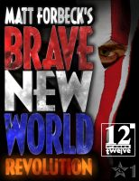 Cover for 'Matt Forbeck's Brave New World: Revolution'