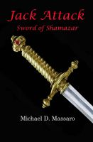 Cover for 'Jack Attack: Sword of Shamazar'