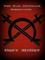 Cover for 'The War Journals: Resistance'