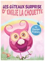 Cover for 'Les Gâteaux Surprise d'Émilie la Chouette'