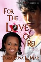 Cover for 'For the Love of Rei'