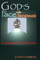 Cover for 'GOD'S FACE IN FACEBOOK - A Fascinating True Encounter'