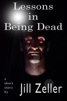 Cover for 'Lessons in Being Dead'