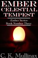 Cover for 'Ember Celestial Tempest (Book Three)'