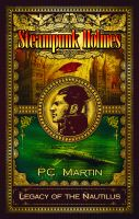 Cover for 'Steampunk Holmes: Legacy of the Nautilus'
