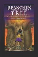 Cover for 'Branches From the Same Tree'