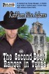 The Second-Best Ranger in Texas by Kathleen Rice Adams