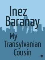 Cover for 'My Transylvanian Cousin'
