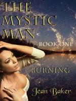 Jean Baker - The Mystic Man - Burning