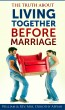 The Truth About Living Together Before Marriage by William & Rev. Mrs. Dorothy Appiah
