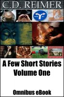 Cover for 'A Few Short Stories Volume 1 (Omnibus)'