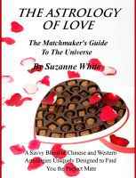 Suzanne White - The Astrology Of Love - All Chinese and Western Love Scopes