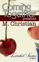 Cover for 'Coming Together Presents: M. Christian'
