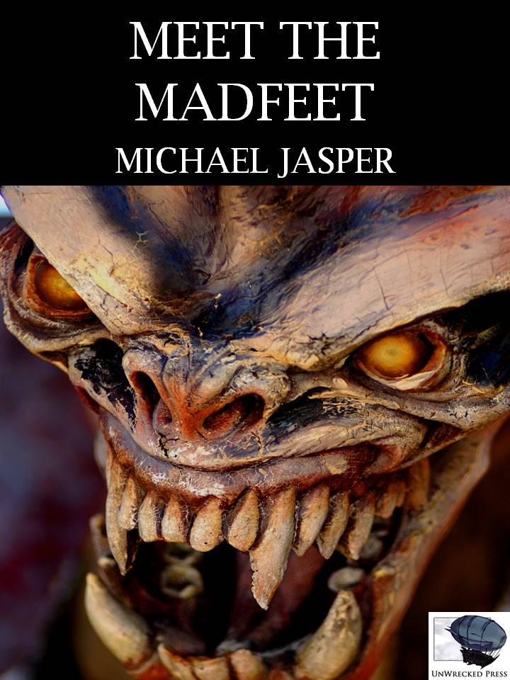 Michael Jasper - Meet the Madfeet