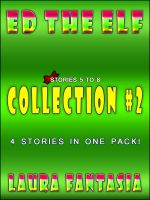 Cover for 'Ed The Elf: Collection #2 (Stories 5-8)'