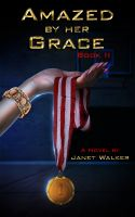 Cover for 'Amazed by her Grace, Book II'