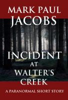 Cover for 'Incident at Walter's Creek'