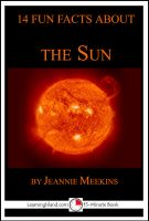 Cover for '14 Fun Facts About the Sun: A 15-Minute Book'