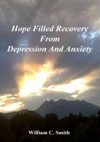 Cover for 'Hope Filled Recovery From Depression And Anxiety'