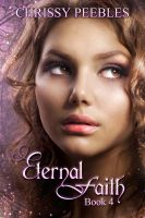 Cover for 'Eternal Faith - Book 4 in The Ruby Ring Saga'