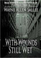 Cover for 'With Wounds Still Wet'